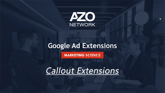 GoogleAds Callout Extensions How to Video