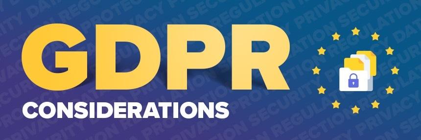 GDPR Considerations