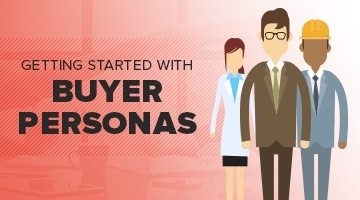 Getting started with buyer personas