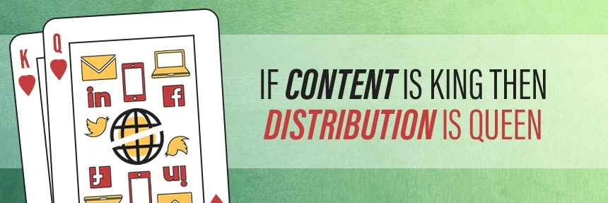 Content is King, Distribution is Queen