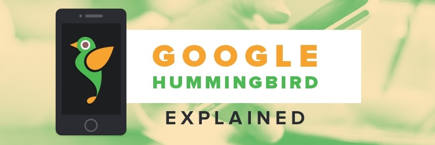 Google hummingbird algorithm explained