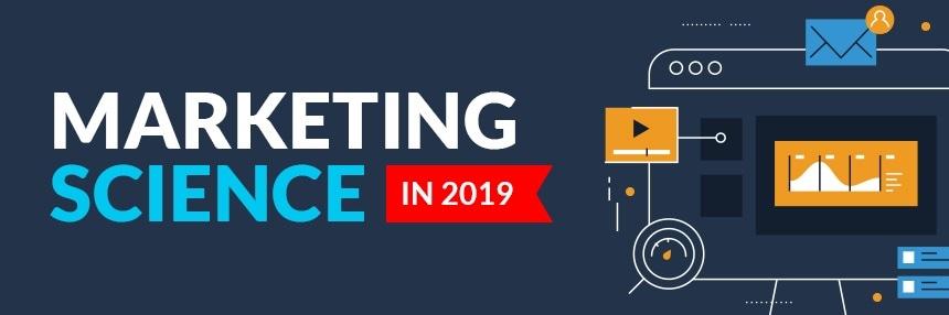 Marketing Science in 2019